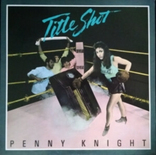 Penny Knight - Title Shot (Reissue)