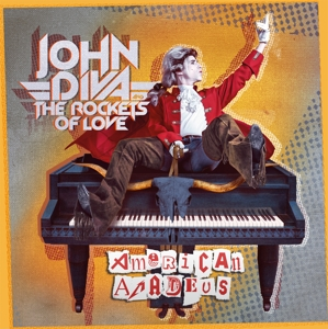 John Diva & The Rockets Of Love - American Amadeus