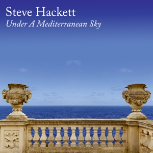 Hackett, Steve - Under a Mediterranean Sky (Limited Edition)