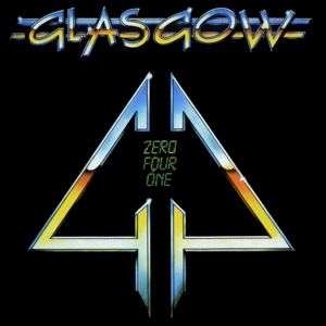 Glasgow - Zero Four One (Re-Release)