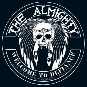 The Almighty - Welcome To Defiance:Complete Recordings 1994-2001