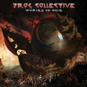 Prog Collective - Worlds On Hold