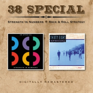 38 Special - Strength In Numbers/Rock & Roll Strategy