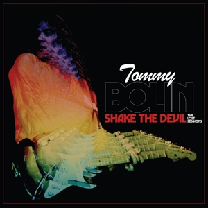Bolin Tommy - Shake the Devil - the Lost Sessions