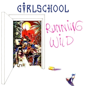 Girlschool - Running Wild (Reissue)