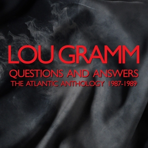 Lou Gramm - Questions and Answers (The Atlantic Anthology 1987-1989)