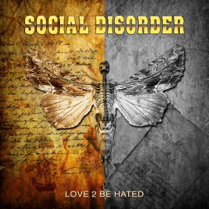 Social Disorder - Love 2 Be Hated
