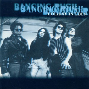 Banging Rush - Holiday In Eden