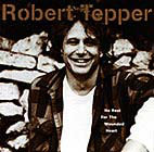 Tepper, Robert - No Rest For The Wounded Heart