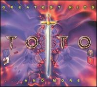 Toto - Greatest Hits & More