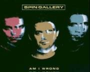 Spin Gallery - Am I Wrong