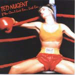 Nugent, Ted - If You Can't Lick Em Lick Em