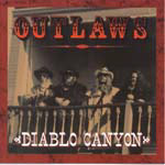 The Outlaws - Diablo Canyon