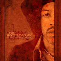 Various - The Spirit Lives On - The Music of Jimi Hendrix Revisited volume 1