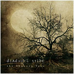 Dead Soul Tribe - The January Tree
