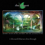 Tangent, The - The World That We Drive Through / ltd.ed.