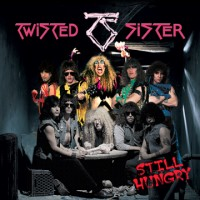 Twisted Sisters - Still Hungy