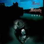 Metal Majesty - 2005