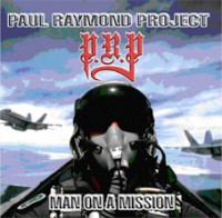 Paul Raymond Project - Man On A Mission