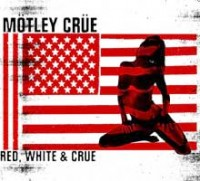 Motley Crue - Red, White & Crue
