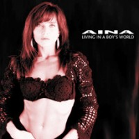 Aina - Living In A Boy's World