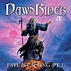 Dawnrider - Fate Is Calling