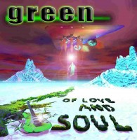 Green - Of Love And Soul