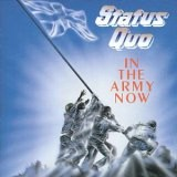 Status Quo - In The Army Now +6