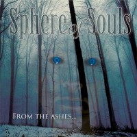 Sphere Of Souls - From The Ashes