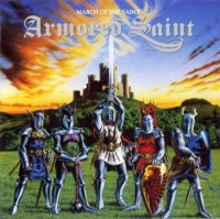 Armored Saint - March of the Saint +3