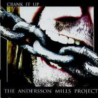 Anderson Mills Project - Crank It Up