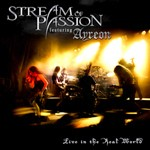 Stream Of Passion - Live in the Real World