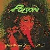 Poison - Open Up And Say
