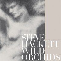 Hackett, Steve - Wild Orchids, ltd.ed.