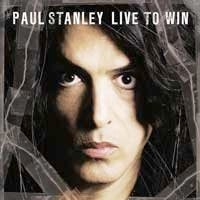 Stanley, Paul - Live To Win
