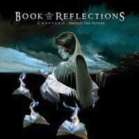 Book Of Reflections - Chapter II - Unfold the Future