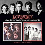 Loverboy - Keep It Up / Lovin' Every Minute Of It