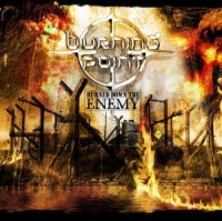 Burning Point - Burned Down The Enemy (Deluxe Edition)