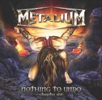 Metalium - Nothing To Undo - Chapter Six, ltd.ed.