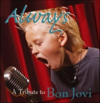 Bon Jovi - Always - A Millenium Tribute to Bon Jovi