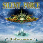 Silent Force - Infantuator, re-issue