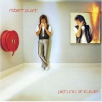 Plant, Robert - Pictures At Eleven, re-issue