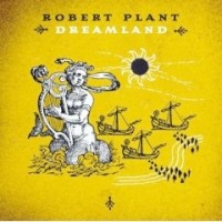 Plant, Robert - Dreamland, re-issue