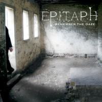 Epitaph - Remember The Daze