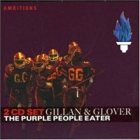 Gillan & Glover - The Purple People Eater