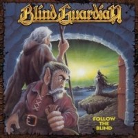 Blind Guardian - Follow The Blilnd, rem