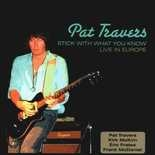 Travers, Pat - Stick With What You Know