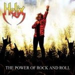 Helix - Power Of Rock And Roll