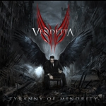 Vendetta - Tyranny Of Minority