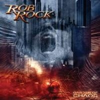 Rock, Rob - Garden Of Chaos